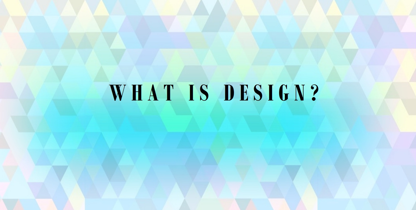 What is Design? by Areti Vassou IdeaDeco
