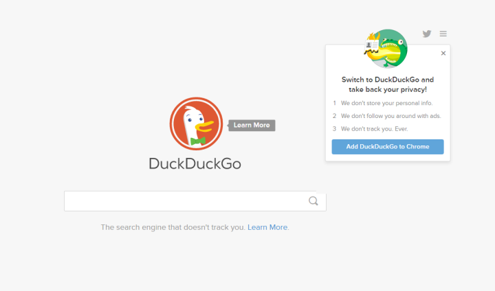 DuckDuckGo is the search engine that doesn't track you. They protect your search history from everyone.