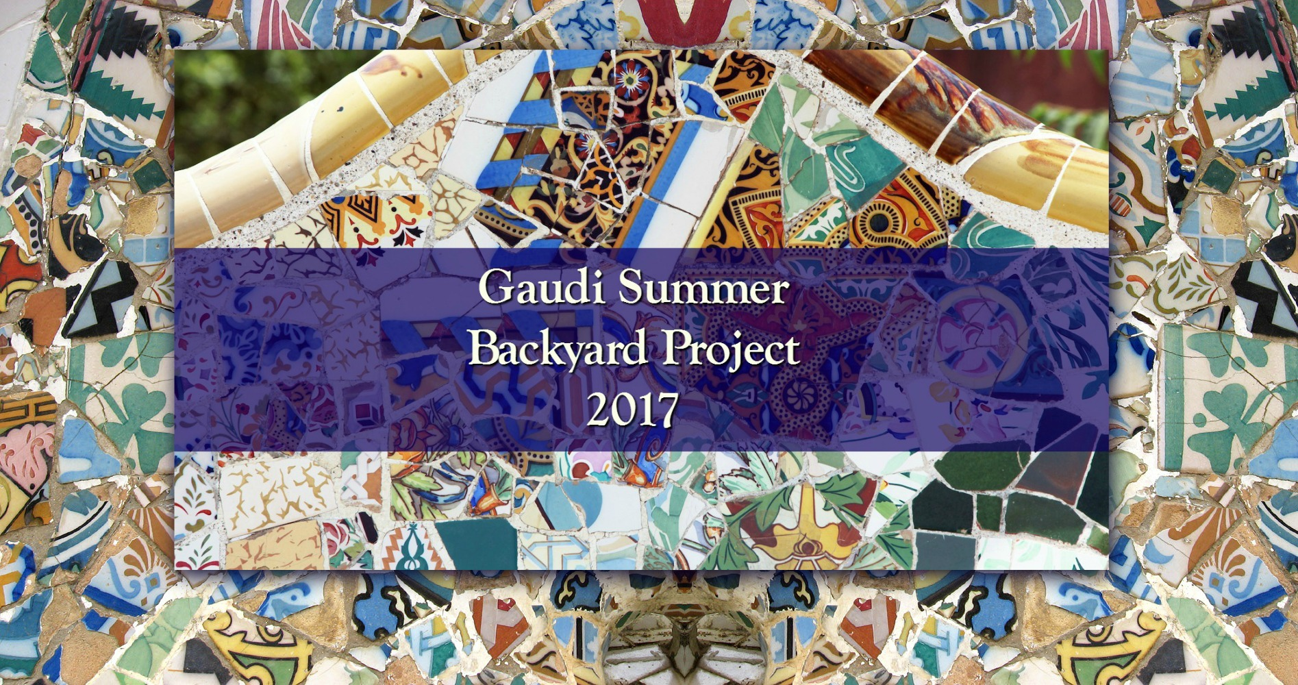 Gaudi Backyard Summer Project