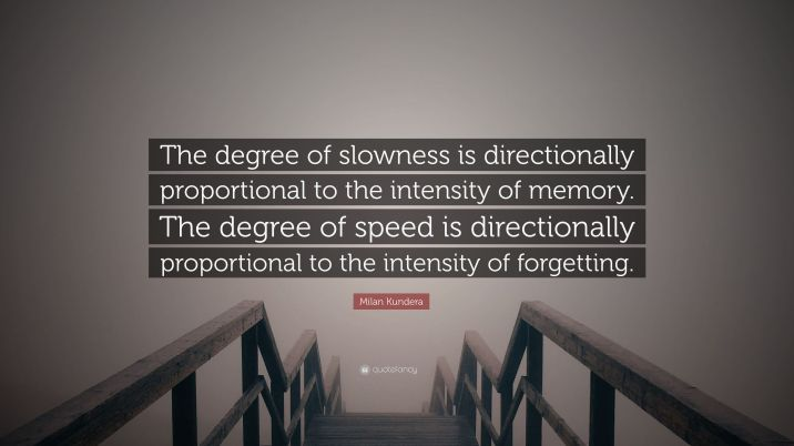 Milan-Kundera-Quote-slowness