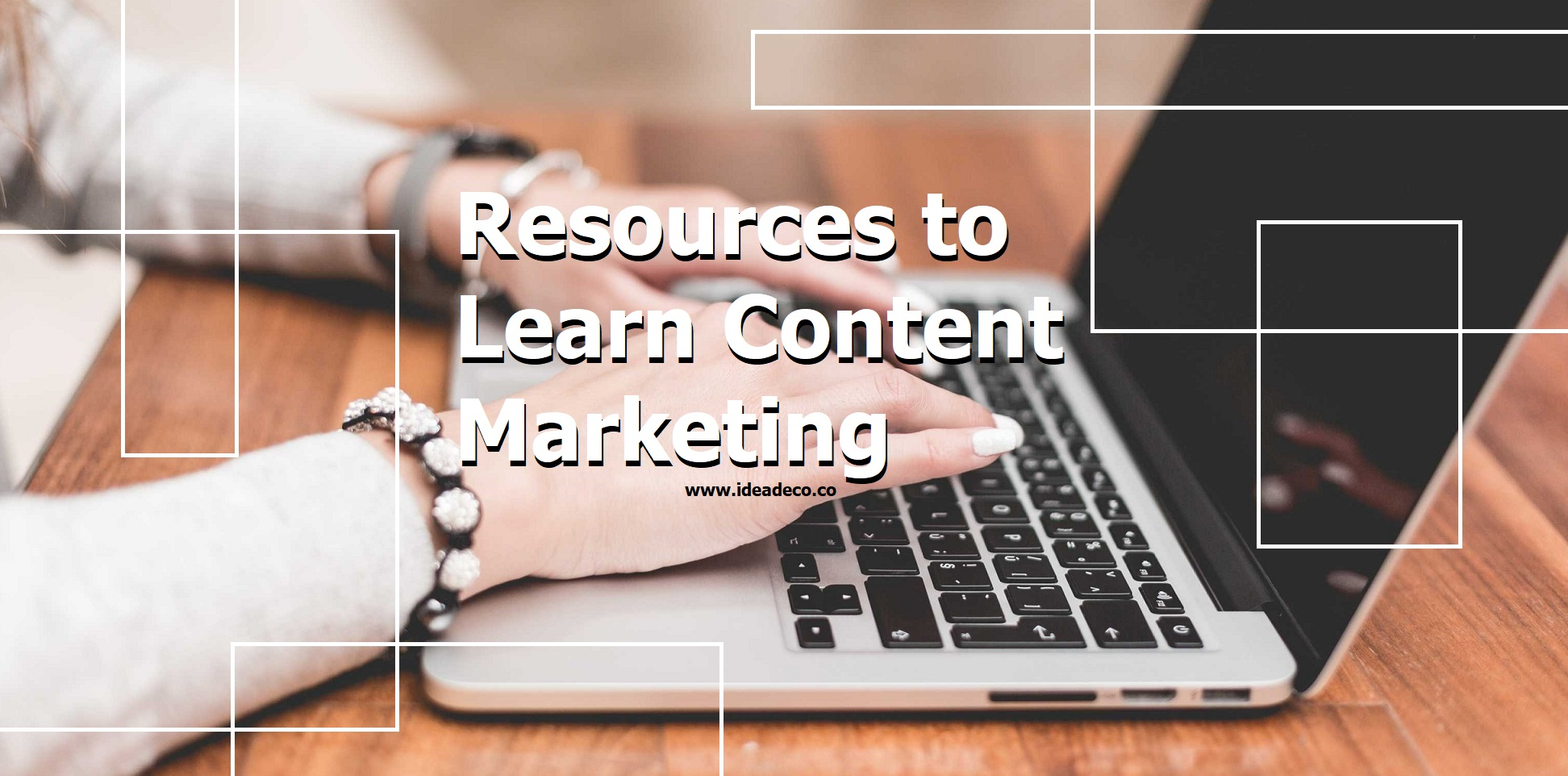 Resources to Learn Content Marketing by Areti Vassou Digital Marketing Expert