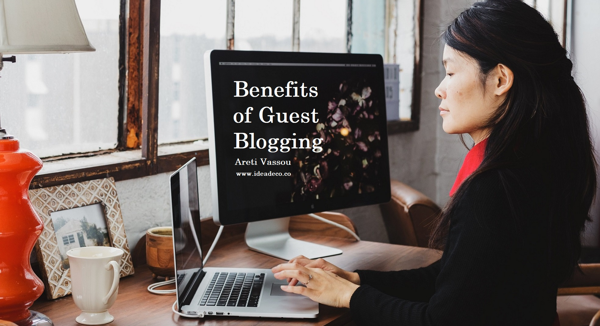 Benefits of Guest Blogging by Areti Vassou