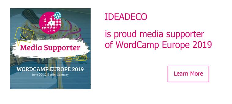 Ideadeco is proud media supporter of WordCamp Europe 2019