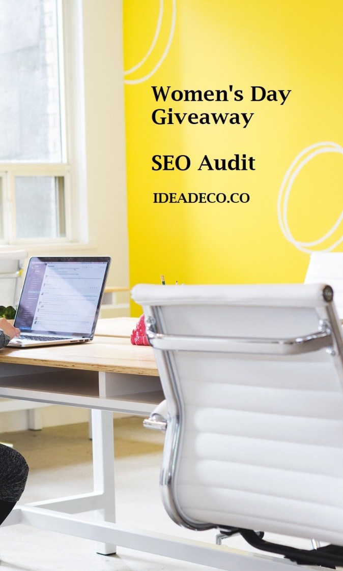 Women's Day Giveaway - SEO Audit - Areti Vassou -Ideadeco.co