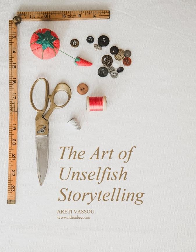 The Art of Unselfish Storytelling